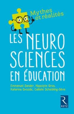 Les neurosciences en éducation, mythes et réalités