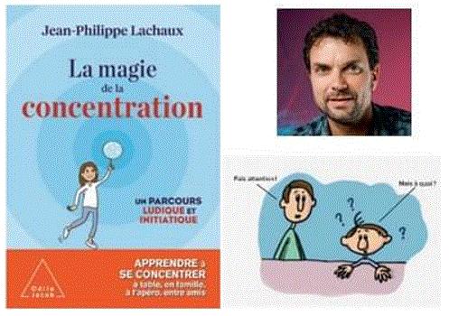 Inscriptions ouvertes pour le webinaire de l'association sur l'attention avec J.P. Lachaux