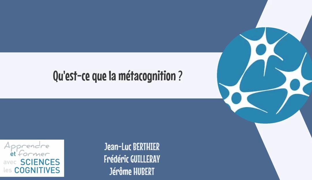 Qu'est-ce que la métacognition ?